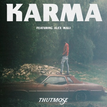 "Thutmose x Alex Mali ""Karma"" Available Now"